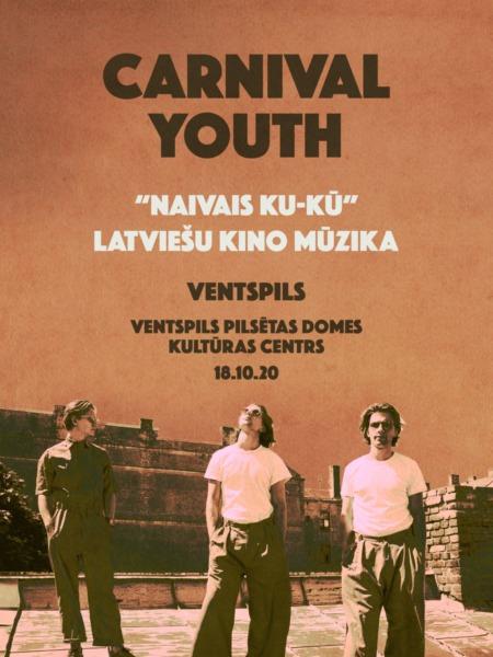 Carnival Youth Naivais Ku-kū Ventspils afiša